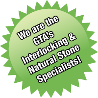 we are GTA's interlocking & natural stone specialists